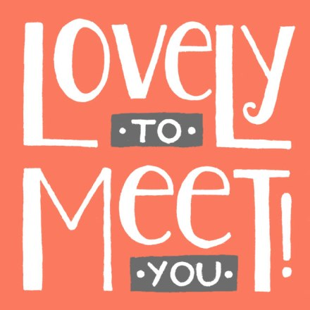 """Lovely to meet you 1"" lettering for Janna Barrett's personal business cards"