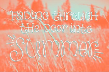 """""""The Door into Summer"""" lettering by Janna Barrett"""