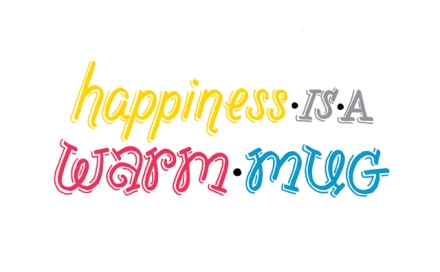 """Happiness is a warm mug"" lettering by Janna Barrett"