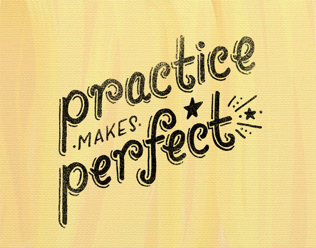 """Practice Makes Perfect"" lettering by Janna Barrett"